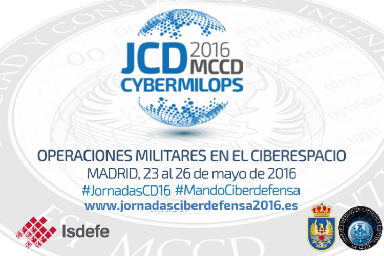 El Mando Conjunto de Ciberdefensa (MCCD) del Estado Mayor organiza las Jornadas de Ciberdefensa 2016 con Isdefe como colaborador principal