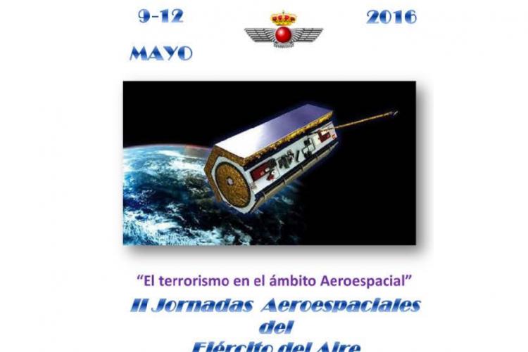 """Isdefe participa en las II Jornadas Aeroespaciales del Ejército del Aire, """"El terrorismo en el ámbito Aeroespacial"""""""