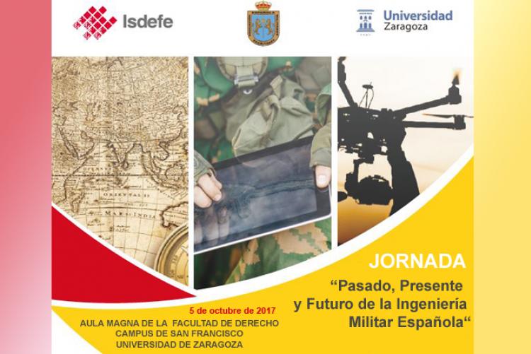 """Jornada """"Pasado, Presente y Futuro de la Ingeniería Militar Española"""""""