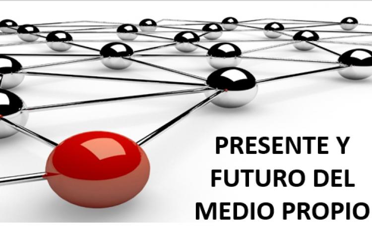 """""""Presente y Futuro del Medio Propio"""". Ciclo de seminarios virtuales 19,20 y 21 octubre"""