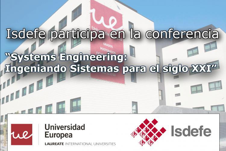 """Isdefe participa en la conferencia """"Systems Engineering: Ingeniando Sistemas para el siglo XXI"""""""