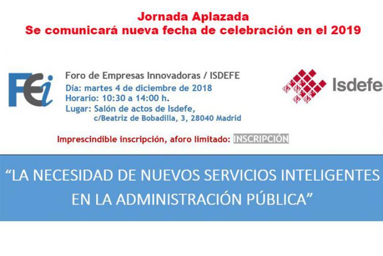 """Isdefe coorganiza la Jornada """"La necesidad de nuevos servicios inteligentes en la Administración Pública"""""""