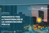 """""""Herramientas para la transformación en las Administraciones Públicas."""""""